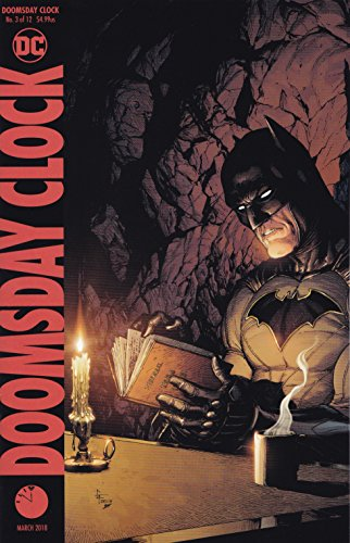 Doomsday Clock #3 (of 12) Variant Edition Release date 1/24/18  Doomsday Clock