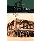 New Bern (NC) (Then & Now)