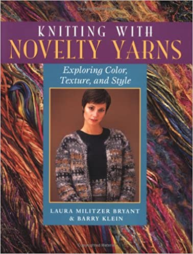 Knitting With Novelty Yarns Exploring Color Texture And Style