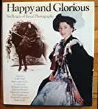 img - for Happy and glorious: 130 years of royal photographs book / textbook / text book