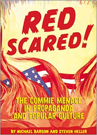 red scared the commie menace in propaganda and popular culture