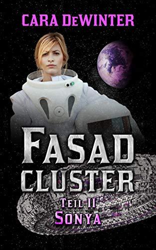 Fasad Cluster Teil II Sonya (German Edition)