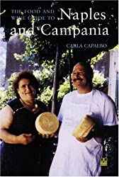 The Food Lover's Companion to Naples and the Campania