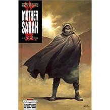 MOTHER SARAH T01 : RETOUR SUR TERRE