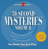 img - for 30 Second Mysteries: Vol. II (Spinner Books) book / textbook / text book