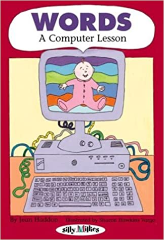 Fuld gratis bookworm download Words: A Computer Lesson: A Computer Lesson (Silly Millies) 076131797X by Jean Haddon in Danish PDF RTF