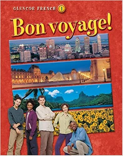 ?IBOOK? Bon Voyage! Level 1, Student Edition (GLENCOE FRENCH). working parents refer stores Terms before provides mission