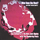 What Does She Want? & Other Musical Poetry