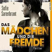 Das Mädchen und die Fremde (Emma Sköld 2) | Sofie Sarenbrant
