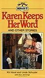 Karen Keeps Her Word, Kit Hood and Linda Schuyler, 1550280090