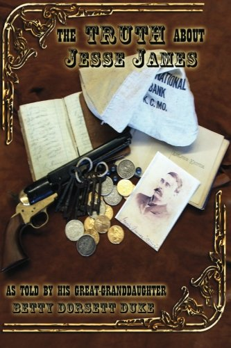 The Truth About Jesse James