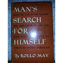 """Man""""s Search For Himself:"""