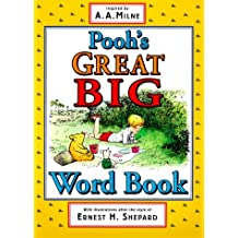 Pooh's Great Big Word Book (Winnie-the-Pooh) by A. A. Milne (2000-04-24)