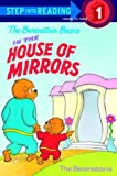 The Berenstain Bears in the House of Mirrors, Stan Berenstain and Jan Berenstain, 0679892265