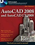 AutoCAD 2008 and AutoCAD LT 2008 Bible, Ellen Finkelstein, 0470120495