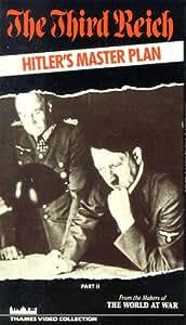 The Third Reich - Hitler's Master Plan (Vol. 2) [VHS]