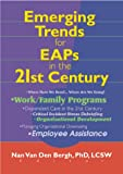 Emerging Trends for EAPS in the 21st Century, Van den Bergh, Nan, 0789010208
