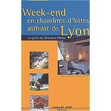 Week-End en Chambres d'Hôtes Autour de Lyon