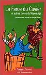 La farce du Cuvier et autres farces du Moyen Age par Tissier
