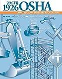 29 CFR 1926 OSHA Construction Industry Regulations, Inc. Mangan Communications, 1932249281