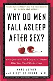 Why Do Men Fall Asleep after Sex?, Mark Leyner and Billy Goldberg, 0307345971
