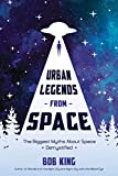 img - for Urban Legends from Space: The Biggest Myths About Space Demystified book / textbook / text book