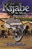 img - for Kijabe: An African Historical Saga book / textbook / text book