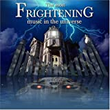 : The Most Frightening Music In The Universe [2 CD]