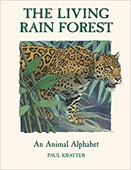 Book The Living Rain Forest: An Animal Alphabet