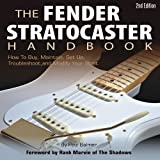 The Fender Stratocaster Handbook, 2nd Edition, Paul Balmer, 0760342431