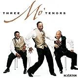 : Three Mo' Tenors
