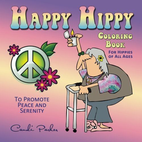 (Happy Hippy Coloring Book: For Hippies of All Ages)