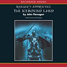 The Icebound Land: Ranger's Apprentice, Book 3 Audiobook by John Flanagan Narrated by John Keating