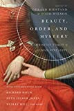Beauty, Order, and Mystery: A Christian Vision of Human Sexuality (Center for Pastor Theologians)