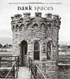 Dark Spaces, Ellen Baumler, 0826345476