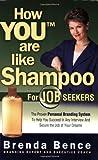 How You Are Like Shampoo for Job Seekers, Brenda Bence, 0979901057