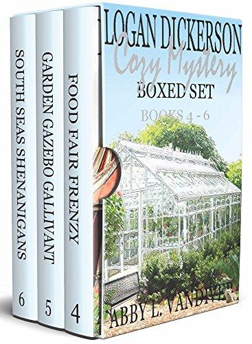 Logan Dickerson Cozy Mystery Boxed Set: Books 4 - 6