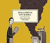 En la cocina con Kafka (Spanish Edition)