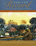 img - for For the Record: A Documentary History of America: From First Contact Through Reconstruction (Third Edition) (Vol. 1) book / textbook / text book
