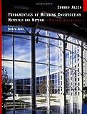 Fundamentals of Building Construction: Materialsand Methods Third Edition
