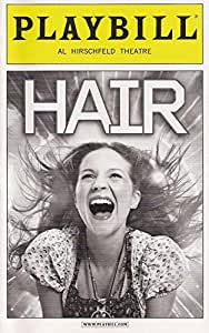 Hair on Broadway Playbill May 2010 Al Hirschfeld Theatre the American Tribal Love-rock Musical Book and Lyrics By Gerome Ragni and James Radd Music By Galt Macdermott Directed By Diane Paulus with Annaleigh Ashford Jeannette Bryaroelle Diana Degarmo Vanessa Ray Kyle Rirbko Wallace Smith Jason Wooten Ace Young