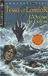 Les Aventures de Tessa et Lomfor, Tome 9 : L'Océan du Golem par Viau