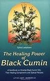 The Healing Power of Black Cumin