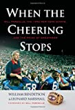 When the Cheering Stops, William Bendetson and Leonard Marshall, 1600783821
