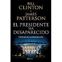 El presidente ha desaparecido (Edición mexicana)