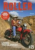 ROLLER MAGAZINE(ローラーマガジン)Vol.25 (NEKO MOOK)