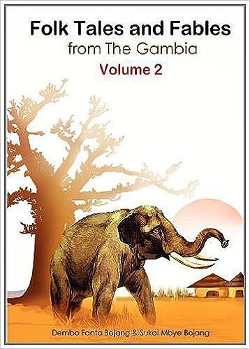 Libros de ingles para descargas Folk Tales and Fables from The Gambia. Volume 2 PDF ePub MOBI