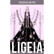 LIGEIA: Eine mystische Erzählung - Reinkarnation und Metaphysik (German Edition)