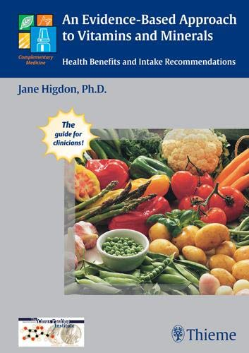 An Evidence-Based Approach to Vitamins and Minerals: Health Benefits and Intake - Intake Element