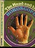 Book Cover for The Hand and the Horoscope (Palmistry and Astrology Combined in a Unique Guide to Personality)